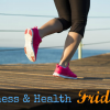 Thumbnail image for Fitness and Health Friday 3/27/2015